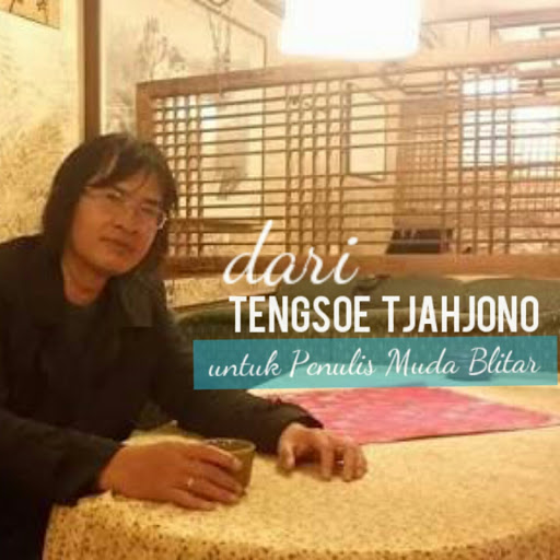 Dari Tengsoe Tjahjono untuk Penulis Blitar