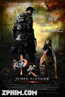 Quân Khuyển Kỳ Binh - Super Partner (2015) Poster