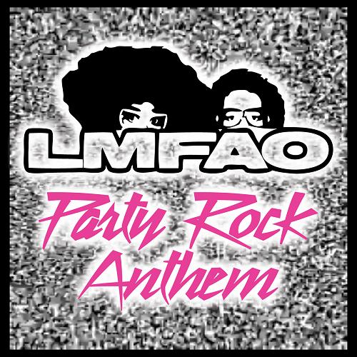 Party Rock Anthem by LMFAO ft. Lauren Bennett, GoonRock