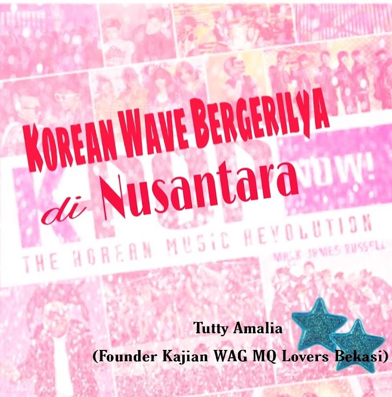 Korean Wave Bergerilya di Nusantara