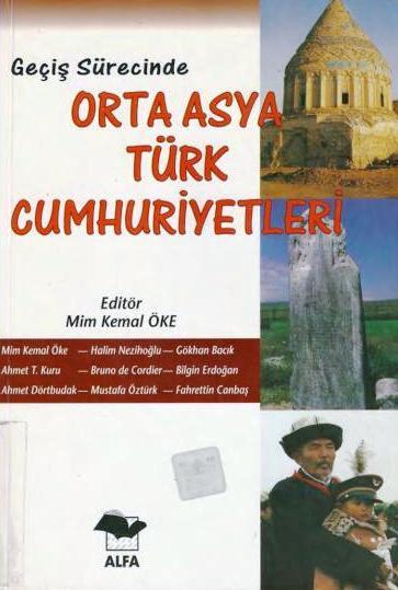 Mim Kemal Öke – Geçiş Sürecinde Orta Asya Türk Cumhuriyetleri