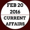 Current Affairs Feb 2016