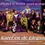 Karel en de Elegast door Applaus en Rozen.  april 2014  CKC Zoetermeer