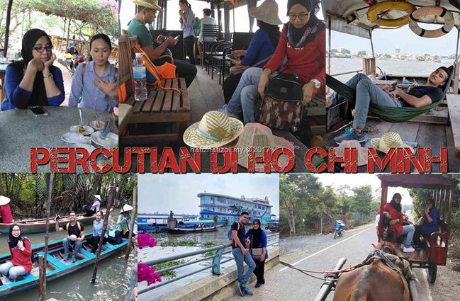 Percutian Di Ho Chi Minh, Vietnam (Part 1)