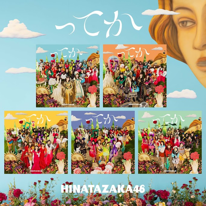 【6th Single】Hinatazaka46「Tteka / ってか」Flac (Web ver, Regular, TYPE A - D)