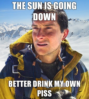 bear grylls, bear grylls the sun is going down, bear grylls the sun is going down better drink my own piss, the sun is going down, beargrylls, bear grylls captions, bear grylls funny pictures, the sun is going down funny, bear grylls sun