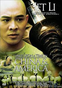 Hoàng Phi Hồng Tây Vực Hùng Sư - Once Upon A Time In China And America poster