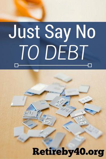 Just Say No To DEBT
