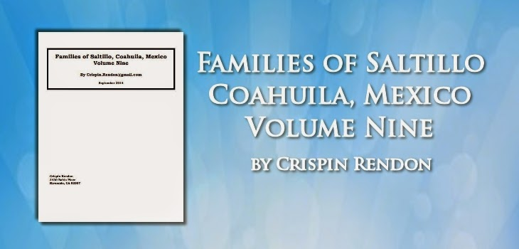 Families of Saltillo, Coahuila, Mexico Volume Nine by Crispin Rendon