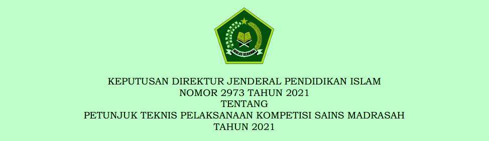 Juknis Pelaksanaan KSM Madrasah Tahun 2021 Berdasarkan Kepdirjen Pendis Nomor 2973 Tahun 2021