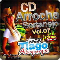 CD Arrocha Sertanejo Vol.07 - Dj Tiago Albuquerque 2013.jpg