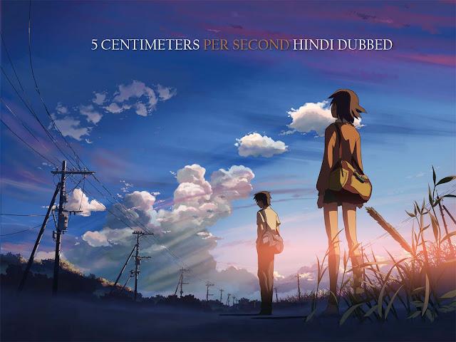 5 Centimeters Per Second Hindi Dub