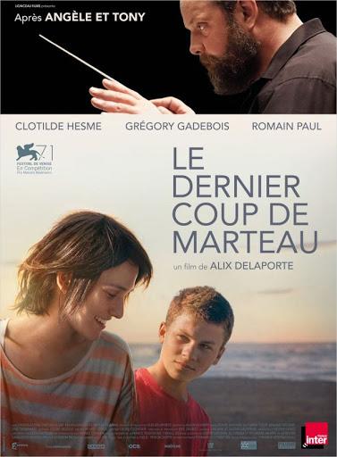 Το Τελευταίο Χτύπημα (Le Dernier Coup De Marteau) Poster