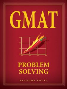 Brandon Royal GMAT Problem Solving 2011