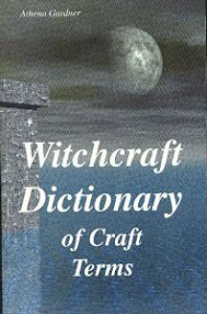 Cover of Athena Gardner's Book Witchcraft Dictionary of Craft Terms