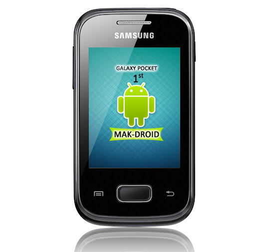 Galaxy pocket [FIRST ROM] MAK-DROID v3 | Android ...