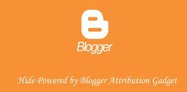 Hide Powered by Blogger Attribution Gadget