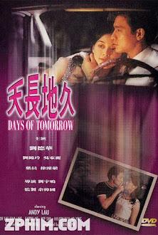 Thiên Trường Địa Cửu - Days of Tomorrow (1993) Poster