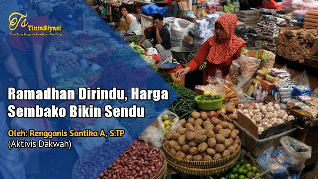 Ramadhan Dirindu, Harga Sembako Bikin Sendu