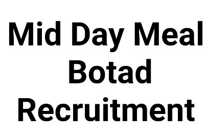 Mid Day Meal Botad Recruitment 2020