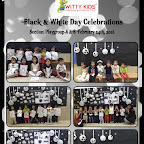 Celebration of Black and White Day by Playgroup Section at Witty World, BN [ 2015-16 ]