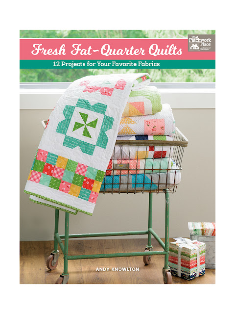 Fresh Fat Quarter Quilts book by Andy Knowlton of A Bright Corner