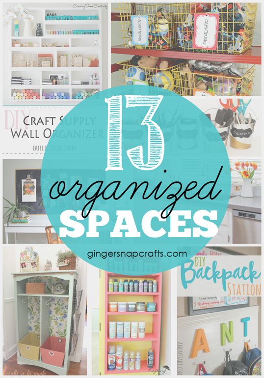 13 Organized Spaces at GingerSnapCrafts.com #organize #linkparty #features