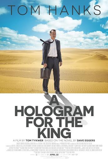 Ένα Ολόγραμμα για τον βασιλιά (A Hologram for the King) Poster
