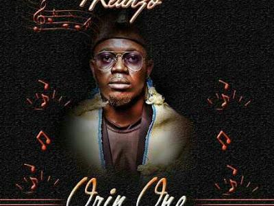 [MUSIC]:Keanzo – Orin Ope ft. Woli Agba x Dele x Embrace   @Abamiofafrica