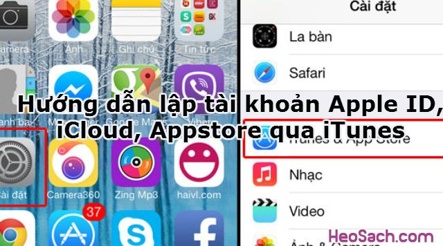 Hình 1 - Hướng dẫn lập tài khoản Apple ID, iCloud, Appstore qua iTunes