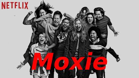 Moxie: El empoderamiento femenino de la Generación Z