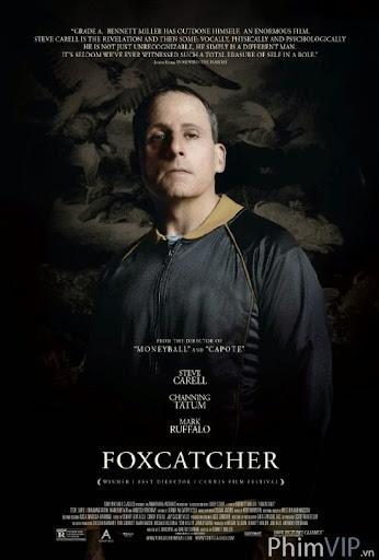 Trái Tim Đô Vật - Foxcatcher poster
