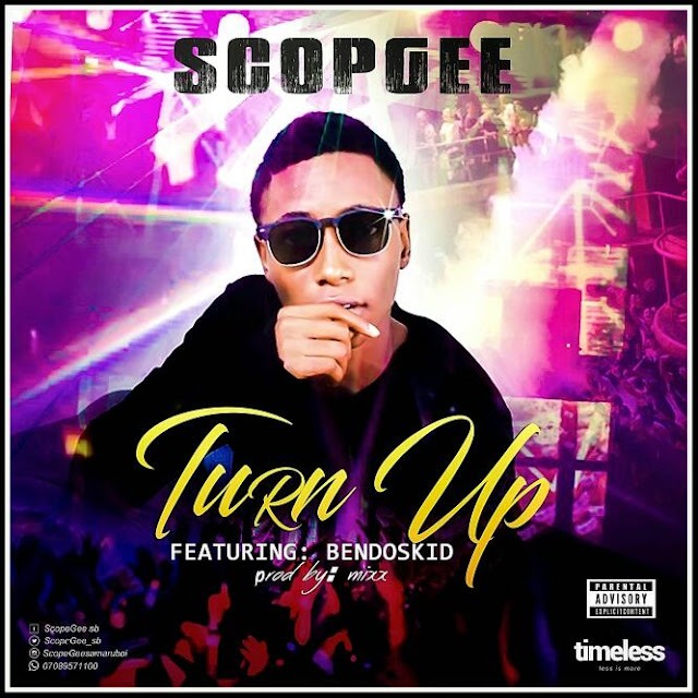 "ScopGee ft BendosKid - ""Turn Up"""
