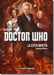 La città infetta - Doctor Who - Jonathan Morris - copertina - libro