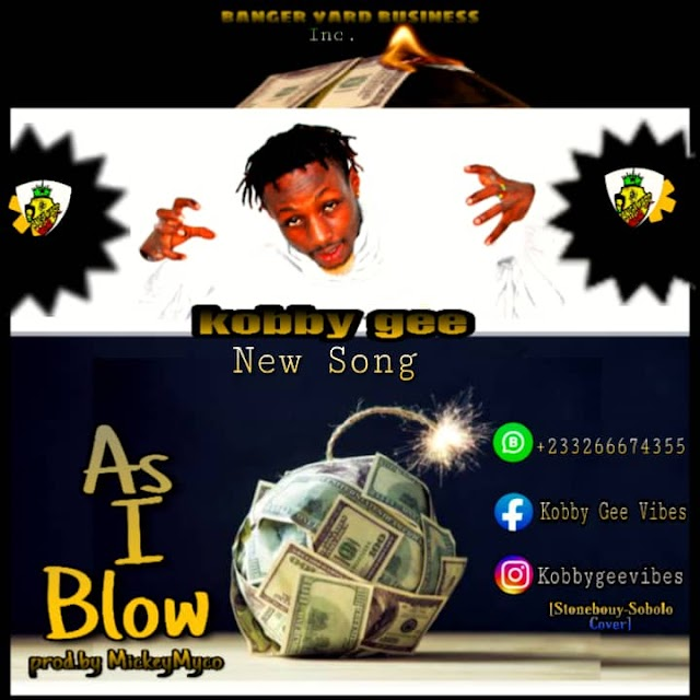 Kobby-Gee-As-I-Blow-Mixed & Mastered By Mickey Myco.