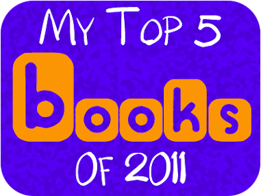 My Top 5 Fav Books of 2011