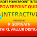 MICROSOFT POWERPOINT-ல் FA(A) FA(B) INTERACTIVE E CONTENT  தேர்வுகள் தயாரிப்பது எப்படி?..R. GOPINATH,TEACHER, THIRUVALLUR DT..