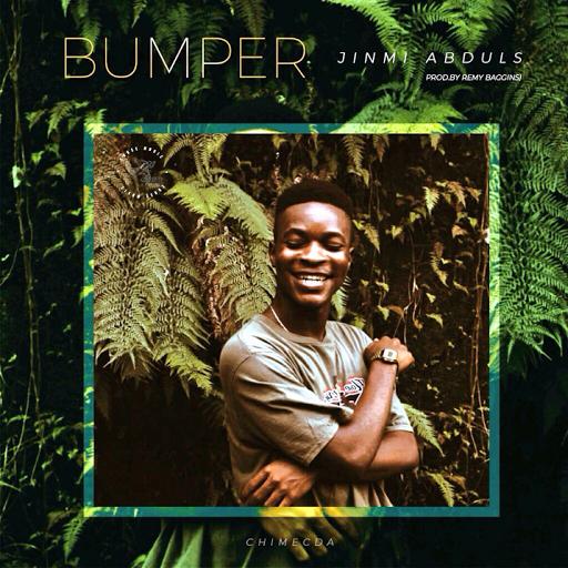 """[MUSIC]: JINMI ABDULS - """"BUMPER"""""""