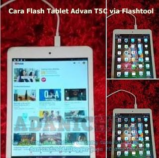 Pada artikel kali ini aku akan menciptakan tutorial Cara Flash Tablet Advan T5C via Flashtool
