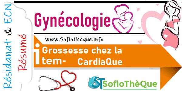 Cours PDF résumé : La Grossesse chez la CardiaQue