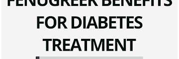 Fenugreek Benefits for Diabetes Treatment