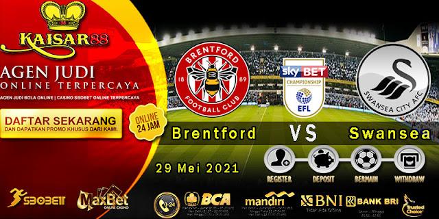 Prediksi Bola Terpercaya Liga Championship Brentford Vs Swansea 29 Mei 2021