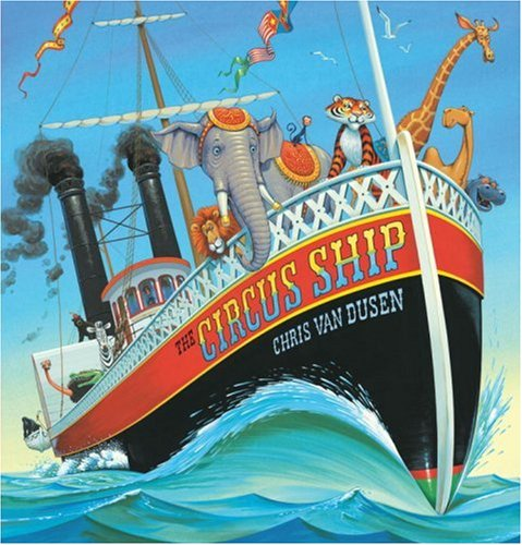 The Circus Ship - Books Cars, Trains & Things That Go