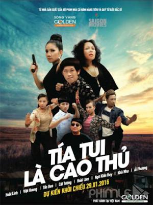 Phim Tía Tui Là Cao Thủ - Tía Tui Là Cao Thủ (2016)