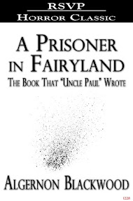 Cover of Algernon Blackwood's Book A Prisoner In Fairyland