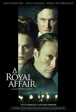 Un asunto real - En Kongelig Affære - A Royal Affair (2012)