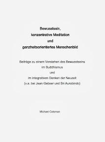 [Colsman: Bewusstsein, konzentrative Meditation und ganzheitsorientiertes Menschenbild, 2013]