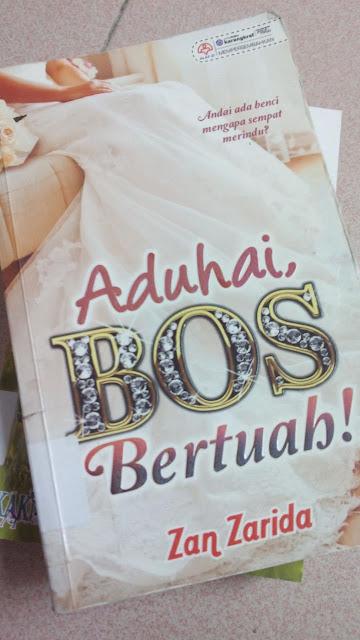 Aduhai Bos Bertuah! oleh Zan Zarida