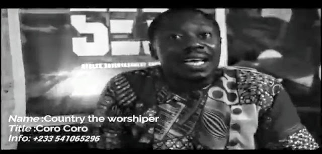 Country the Worshiper-Coro Coro(Prod.By Esma Mix)Official Video