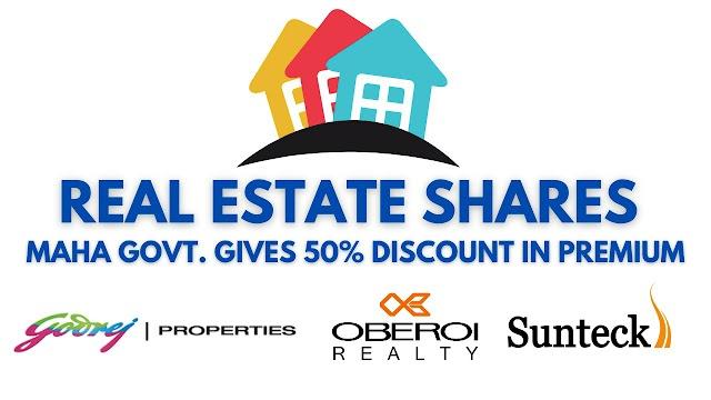 Maharashtra Govt. Ne premium me diya Discount | Real Estate Shares Me tezi